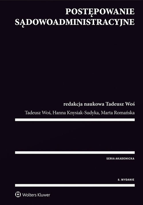 Postępowanie sądowoadministracyjne Knysiak-Sudyka Hanna, Romańska Marta