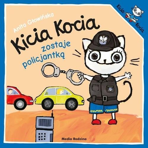 Kicia Kocia zostaje policjantką Głowińska Anita