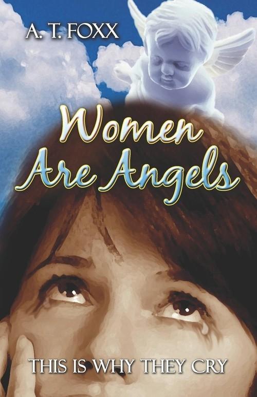 Women Are Angels Foxx A. T.
