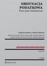 Ordynacja podatkowa Wzory pism z komentarzem Ciecierski Michał, Kaczyński Tomasz, Melezini Andrzej, Nowak Tomasz, Teszner Krzysztof, Zalewski Dariusz