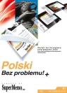 Polski Bez problemu!+Kurs języka polskiego dla obcokrajowców. Poziom