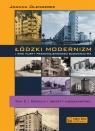 Łódzki modernizm i inne nurty przedwojennego budownictwa Tom 2. Osiedla Olenderek Joanna