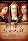 Kobiety Wojny Dwu Róż Księżna królowa i królowa matka Gregory Philippa, Baldwin David, Jones Michael