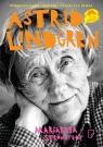 Astrid Lindgren Opowieść o życiu i twórczości Stromstedt Margareta