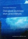 Dialogowe podstawy etyki gospodarczej