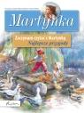 Martynka Zaczynam czytać z Martynką Najlepsze przygody