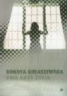 Dwa akty życia Gołaszewska Dorota