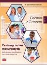 Chemia z Tutorem Zestawy zadań maturalnych