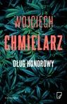 Dług honorowy Wojciech Chmielarz