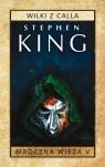 Mroczna Wieża T.5 Wilki z Calla pocket Stephen King