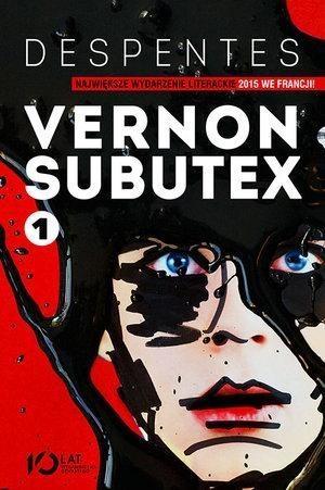 Vernon Subutex Tom 1 Despentes Virginie