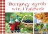 Domowy wyrób win i nalewek
