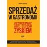 Sprzedaż w gastronomii Część 1-2 Mołoniewicz Jan Marek