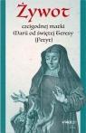 Żywot czcigodnej matki Marii od świętej Teresy