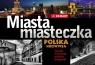 Miasta i miasteczka Polska Niezwykła