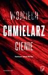 Cienie Chmielarz Wojciech