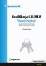 Kwalifikacja A.35/AU.35 Planowanie i prowadzenie działalności w organizacji Piasecka Wioletta