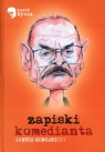 Zapiski komedianta Horodniczy Janusz