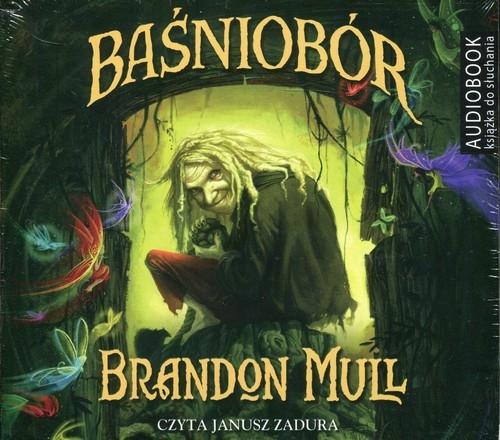 Baśniobór (Audiobook) Mull Brandon