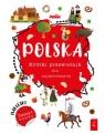 Polska. Krótki przewodnik dla najmłodszych Opracowanie zbiorowe
