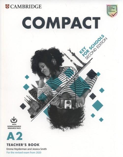 Compact Key for Schools Teacher's Book Smith Jessica, Heyderman Emma, White Susan