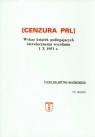 Cenzura PRL Wykaz książek podlegających niezwłocznemu wycofaniu 1 X 1951 r.