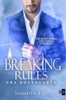 Breaking rules. Gra rozpoczęta