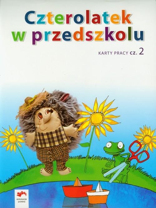 Czterolatek w przedszkolu Karty pracy część 2 Tokarska Elżbieta, Kopała Jolanta