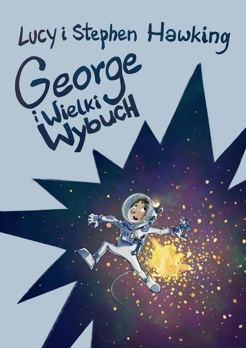 George i Wielki Wybuch Hawking Lucy, Hawking Stephen