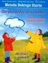 Od wierszyka do rysunku  Bogdanowicz Marta, Barańska Małgorzata, Jakacka Ewa