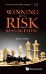 Winning with Risk Management Russell Walker