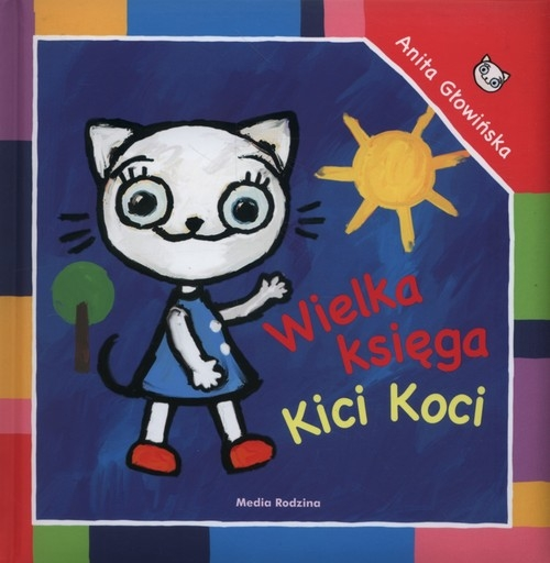 Wielka księga Kici Koci Głowińska Anita