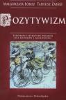 Pozytywizm Leksykon literatury Polskiej dla uczniów i nauczycieli Łoboz Małgorzata, Żabski Tadeusz
