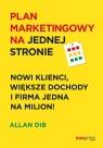 Plan marketingowy na jednej stronie Nowi klienci, większe dochody i firma Dib Allan