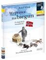 Czytam sobie. Wyprawa na biegun. O ekspedycji Amundsena. Poziom 1