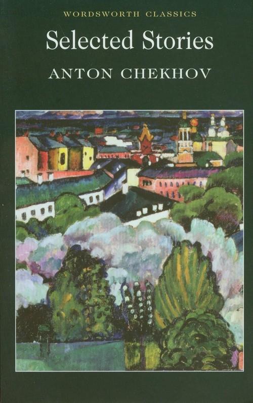 Selected Stories Chekhov Anton