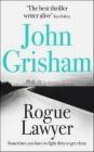 Rogue Lawyer John Grisham