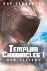 Templar Chronicles I