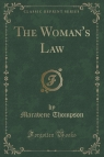 The Woman's Law (Classic Reprint)