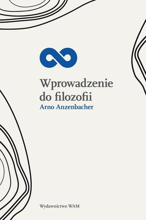 Wprowadzenie do filozofii Anzenbacher Arno