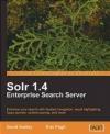 Solr 1.4 Enterprise Search Server Eric Pugh, David Smiley