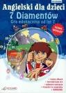 Angielski dla dzieci 7 Diamentów Praca Zbiorowa