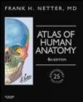 Atlas of Human Anatomy, Professional Edition Frank H. Netter, Frank H Netter