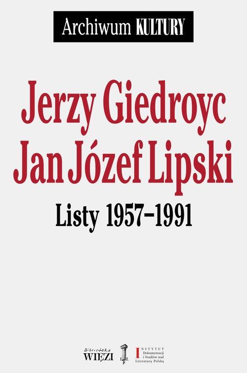 Listy 1957-1991 Giedroyc Jerzy, Lipski Jan Józef