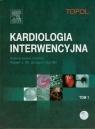 Kardiologia interwencyjna Tom 1