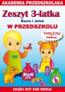 Zeszyt 3-latka Basia i Julek W przedszkolu
