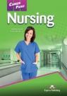 Career Paths Nursing Student's Book + DigiBook Evans Vigrinia, Salcido Kori