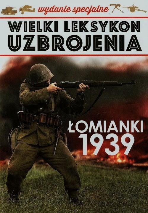 Wielki leksykon uzbrojenia Tom 3 Łomianki 1939
