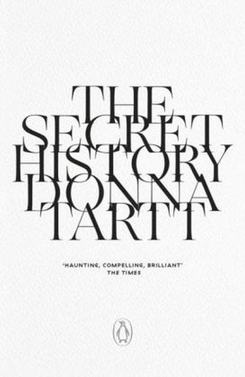 The Secret History Tartt Donna