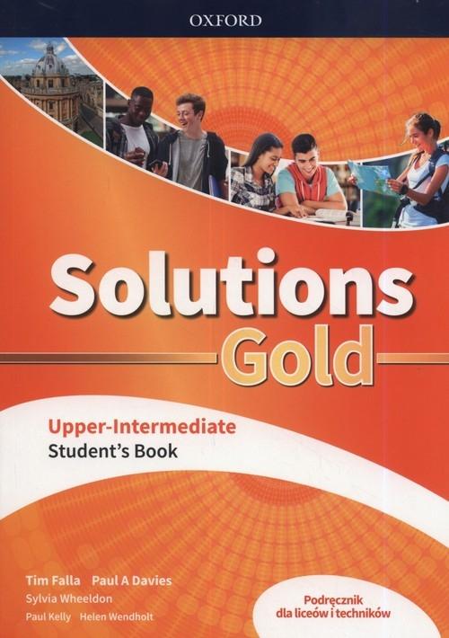 Solutions Gold Upper-Intermediate Podręcznik Falla Tim, Davies Paul A.